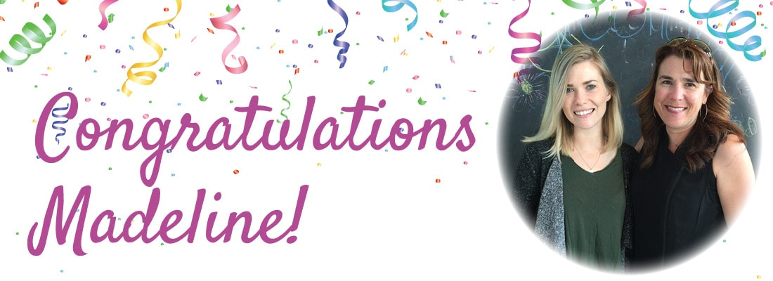 Congratulations Madeline!
